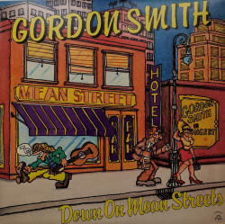 Gordon Smith – албум Down On Mean Streets