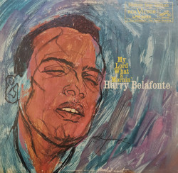 Harry Belafonte – албум My Lord What A Mornin'