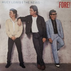 Huey Lewis And The News ‎– албум Fore!