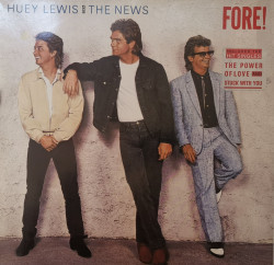 Huey Lewis And The News – албум Fore!