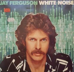Jay Ferguson – албум White Noise