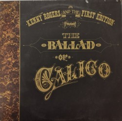 Kenny Rogers And The First Edition ‎– албум The Ballad Of Calico