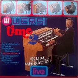 Klaus Wunderlich – албум Wersi Time 2 - Die Orgel-Generation Der Zukunft Vorgestellt Von Klaus Wunderlich - Live