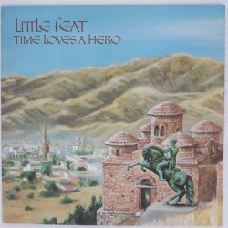 Little Feat – албум Time Loves A Hero