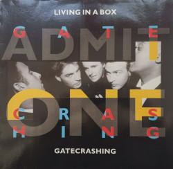 Living In A Box – сингъл Gatecrashing / Blow The House Down (Remix)