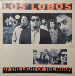 Los Lobos – албум By The Light Of The Moon