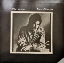 Mark Gillespie – албум Only Human