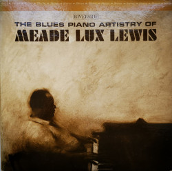 Meade Lux Lewis – албум The Blues Piano Artistry Of Meade Lux Lewis