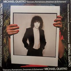 Michael Quatro – албум Dancers, Romancers, Dreamers & Schemers