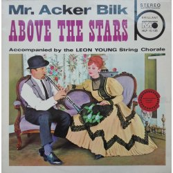 Mr. Acker Bilk Accompanied By The Leon Young String Chorale ‎– албум Above The Stars