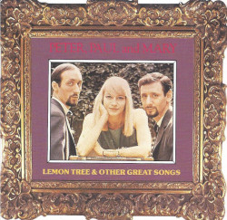 Peter, Paul And Mary ‎– албум Lemon Tree & Other Great Songs (CD)