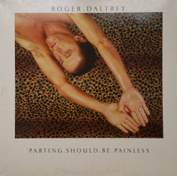 Roger Daltrey ‎– албум Parting Should Be Painless