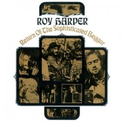 Roy Harper - албум Return of the Sophisticated Beggar