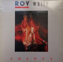 Roy White – албум Shanty