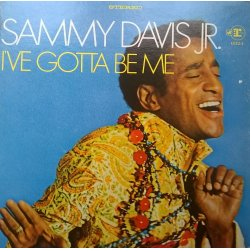 Sammy Davis Jr. ‎– албум I've Gotta Be Me