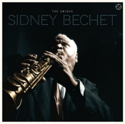 Sidney Bechet ‎– албум The Unique