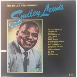 Smiley Lewis ‎– албум The Smiley Lewis Story Vol. 1 - The Bells Are Ringing