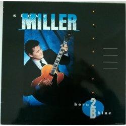 Steve Miller – албум Born 2B Blue