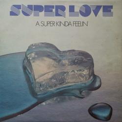 Super Love – албум A Super Kinda Feelin'