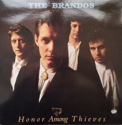 The Brandos ‎– албум Honor Among Thieves