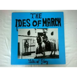 The Ides Of March ‎– албум Tales Of Glory