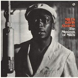 The Miles Davis Quartet ‎– албум The Musings of Miles
