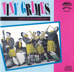 Tiny Grimes And His Rocking Highlanders – албум Tiny Grimes (CD)