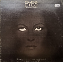 Various ‎– албум Eyes Of Laura Mars (Music From The Original Motion Picture Soundtrack)
