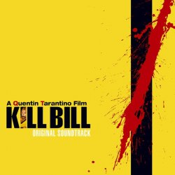 Various ‎– албум Kill Bill Vol. 1 - Original Soundtrack