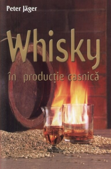 Poze Whisky in Productie Casnica - Peter Jager