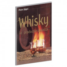 Whisky in Productie Casnica - Peter Jager