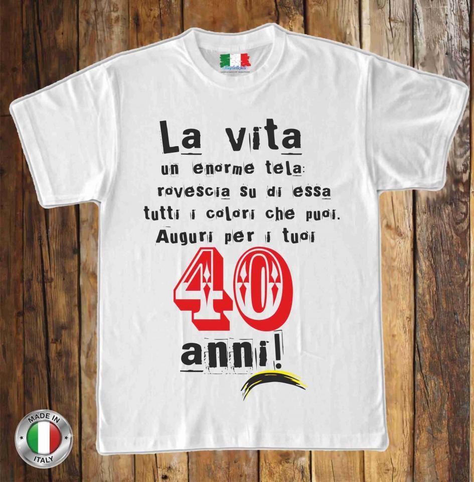 Stampe Su Magliette In 100 Cotone Uomodonna Per 40 Anni Titolo La