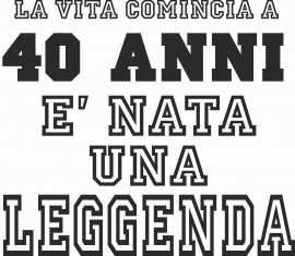 MAGLIETTA IN 100% COTONE UOMO/DONNA PER 40 ANNI TITOLO: LEGGENDA immagini
