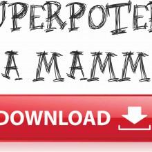 REGALA UNA MAGLIETTA PER LA FESTA DELLA MAMMA TITOLO: SUPERPOTERI