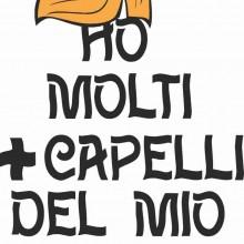 MAGLIETTA 100% COTONE BIMBO/A TITOLO  HO + CAPELLI DEL MIO PAPA'