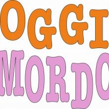 OGGI MORDO