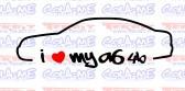 Autocolante - I Love my A6 4B