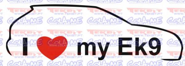 Autocolante - I love my EK9