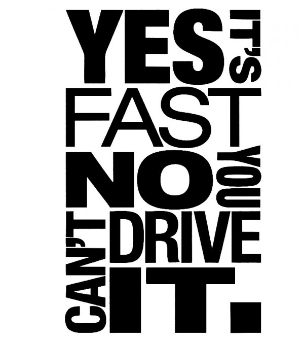 Imagens Autocolante - Yes it's fast no you can't drive it