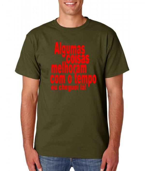 T-shirt  - Algumas coisas melhoram com o tempo. Eu cheguei lá!