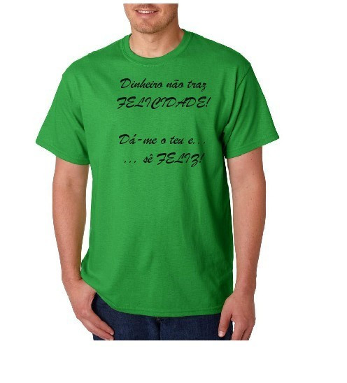 Imagens T-shirt  - Dinheiro não traz felicidade