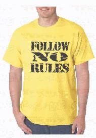 Imagens T-shirt  -Follow No Rules