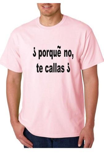 Imagens T-shirt  - PORQUE NO TE CALLAS 2