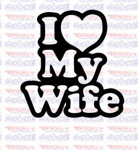 Autocolante - I Love my wife