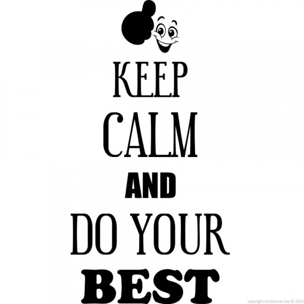 Imagens Autocolante - Keep calm and do your best