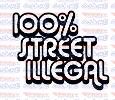 Autocolante - 100% STREET ILLEGAL