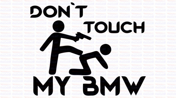 Imagens Autocolante - Don´t Touch My BMW