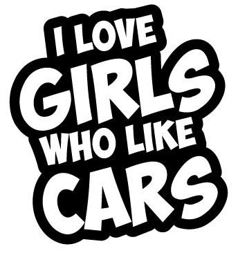 Autocolante - I love Girls who like cars