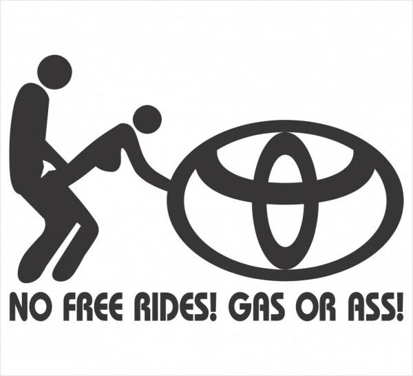 Imagens Autocolante - No free rides, gas or ass - toyota