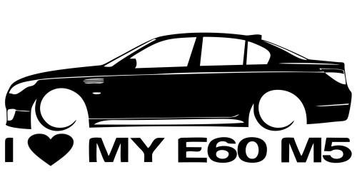 Autocolante para I love BMW E60 M5